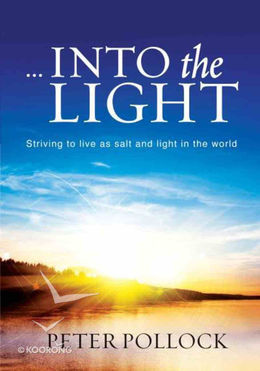 Into the Light Paperback