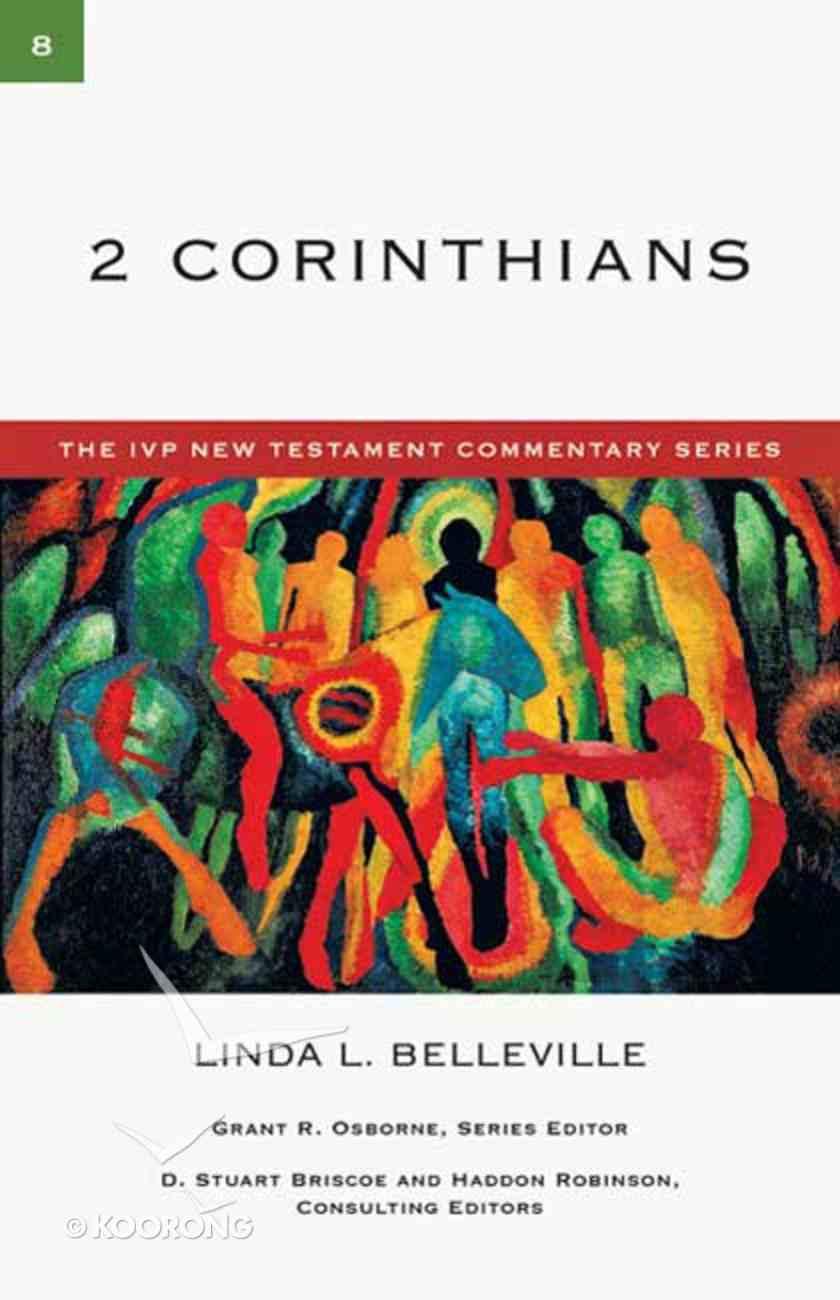 Ivp Ntc: 2 Corinthians (Ivp New Testament Commentary Series) Paperback