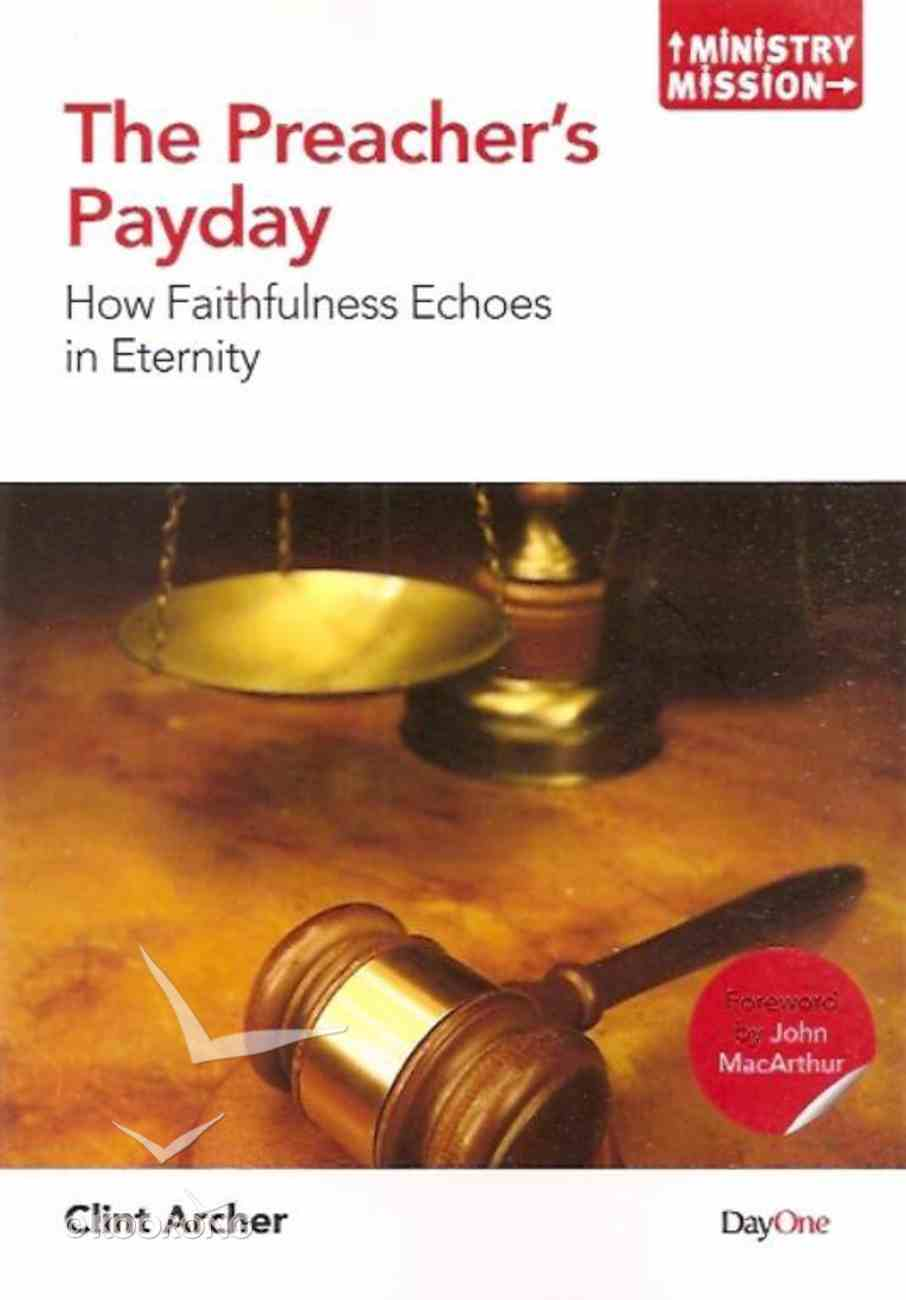 Preacher's Payday (Ministry And Mission Series) Paperback