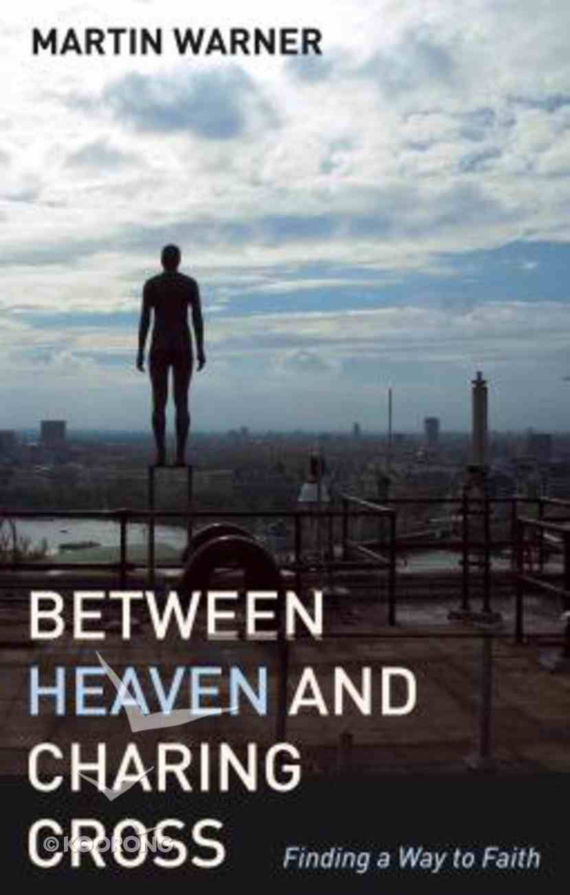 Between Heaven and Charing Cross Paperback