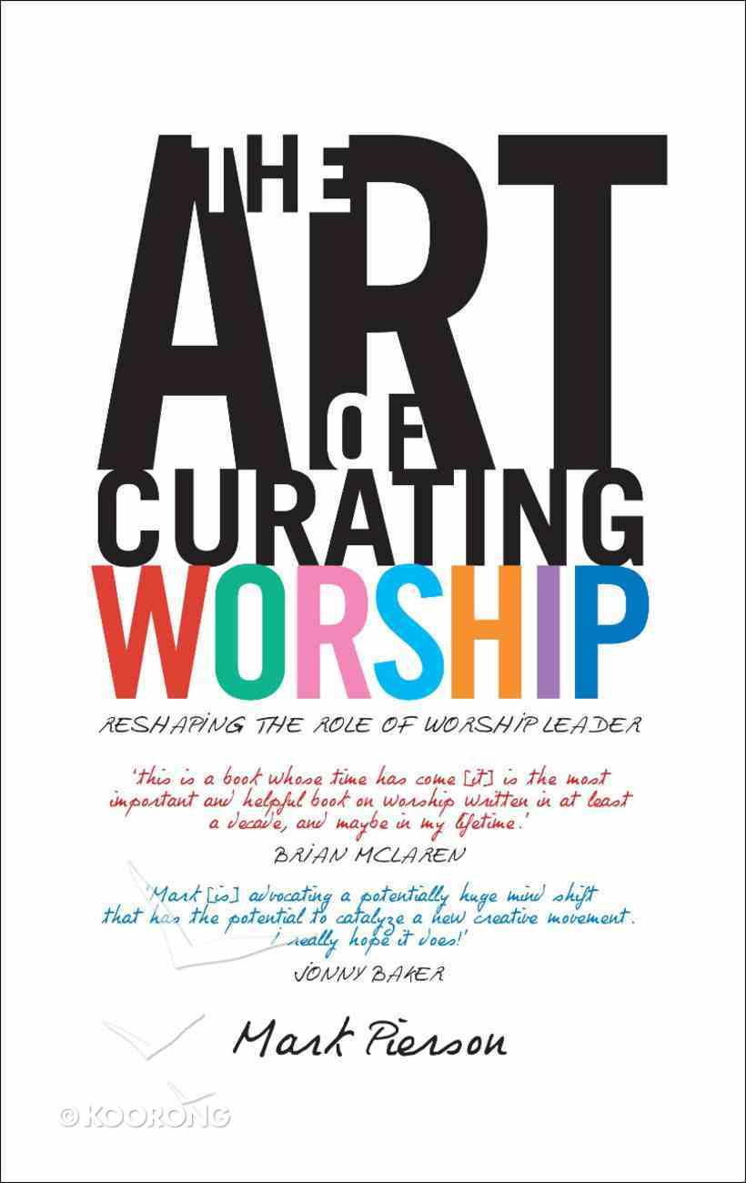 The Art of Curating Worship Paperback