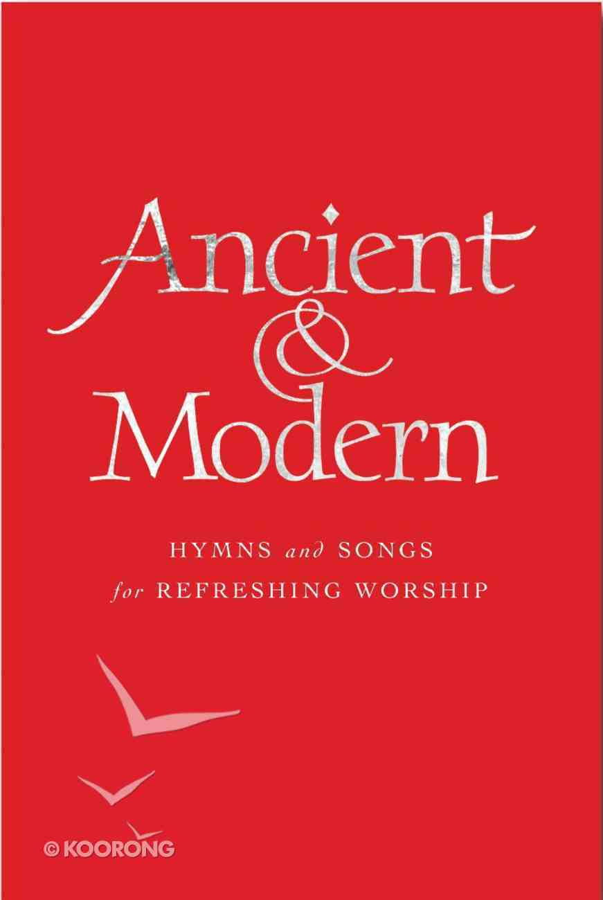 Ancient and Modern Words (Large Print) Hardback