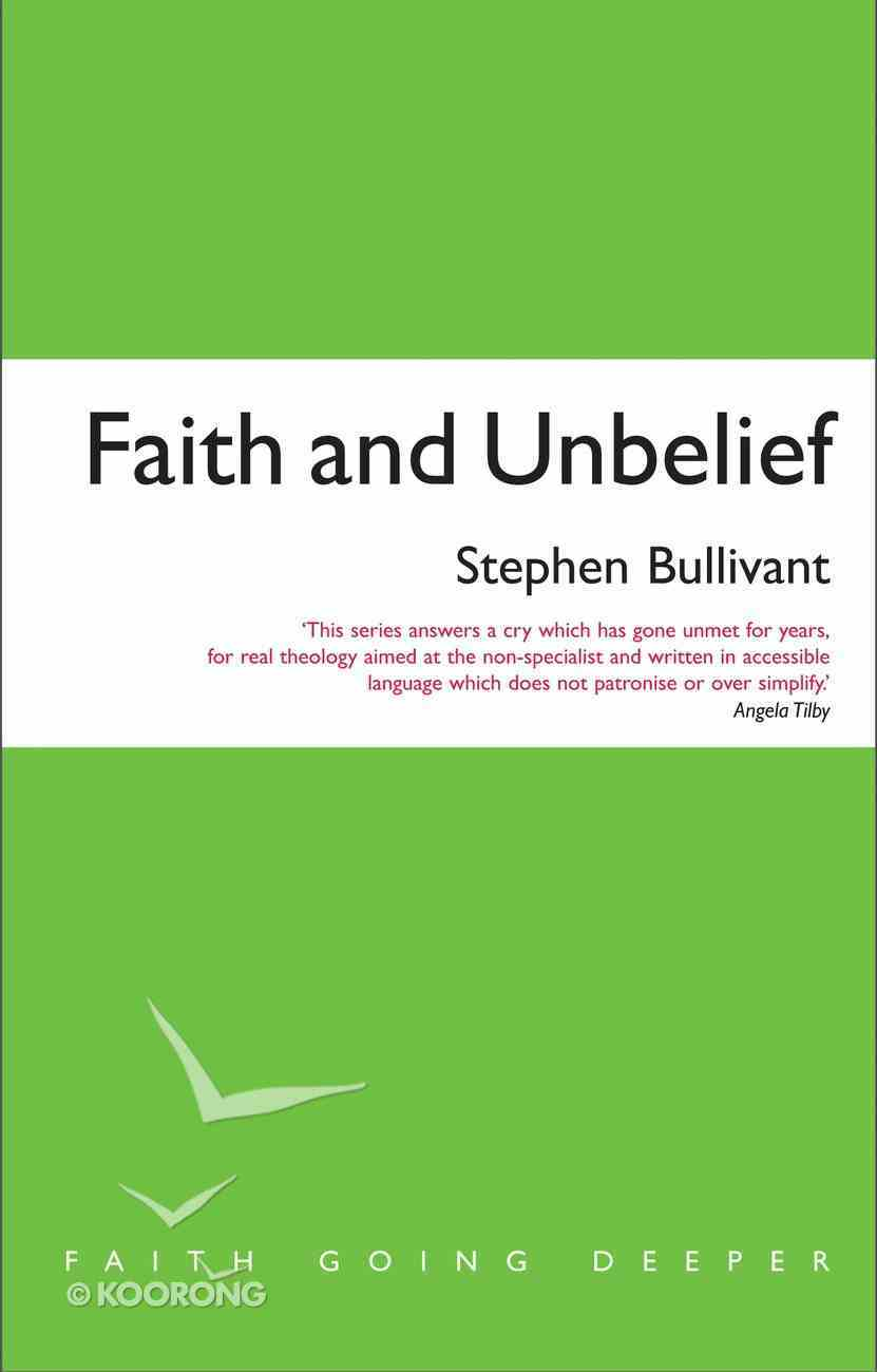 Faith and Unbelief: A Theology of Atheism Paperback