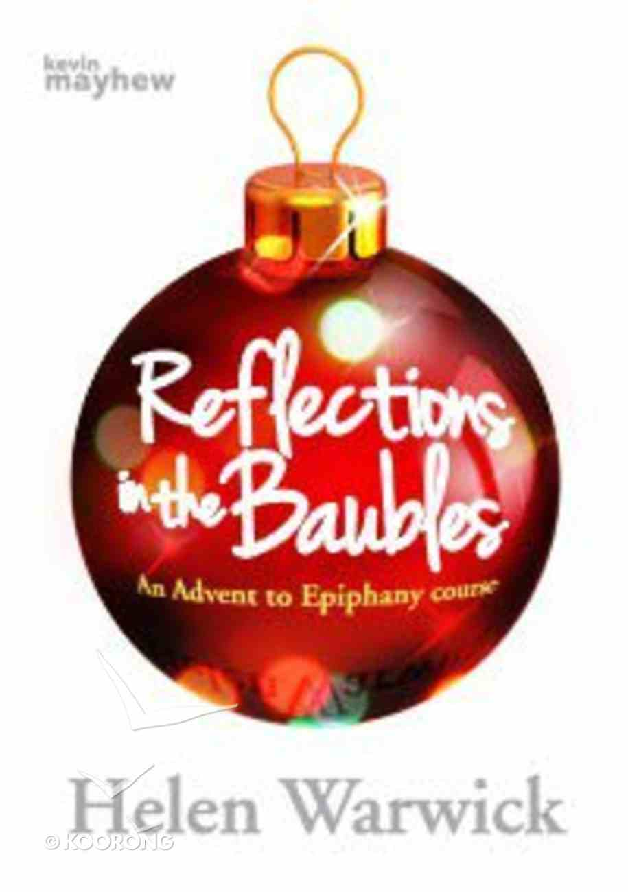Reflections in the Baubles Paperback
