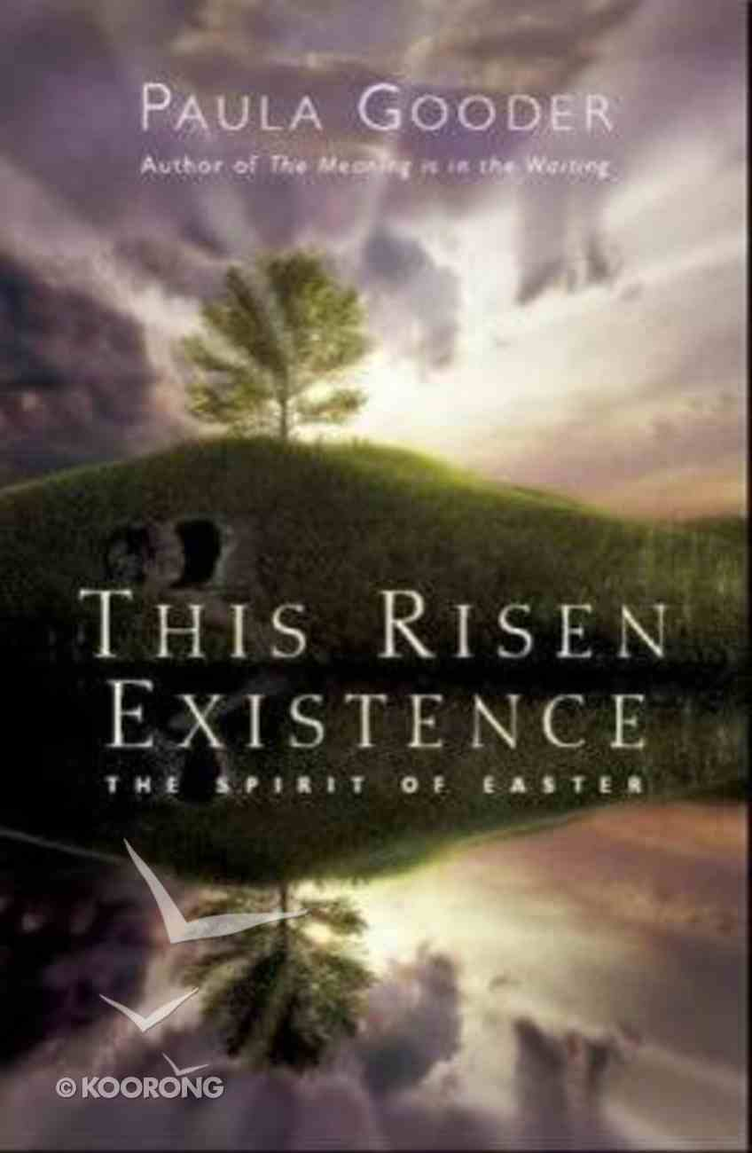 This Risen Existence Paperback