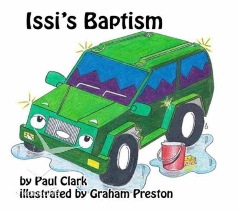Issi's Baptism (Car Park Parables Series) Paperback