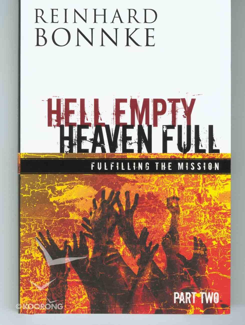 Hell Empty Heaven Full #02: Fulfilling the Mission Hardback