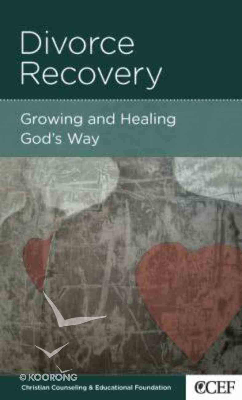 Divorce Recovery - Growing and Healing God's Way (Mini Books For Singles Series) Booklet