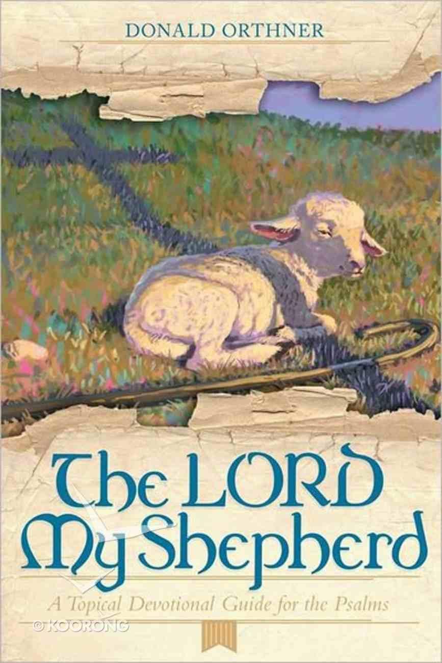 The Lord My Shepherd Paperback