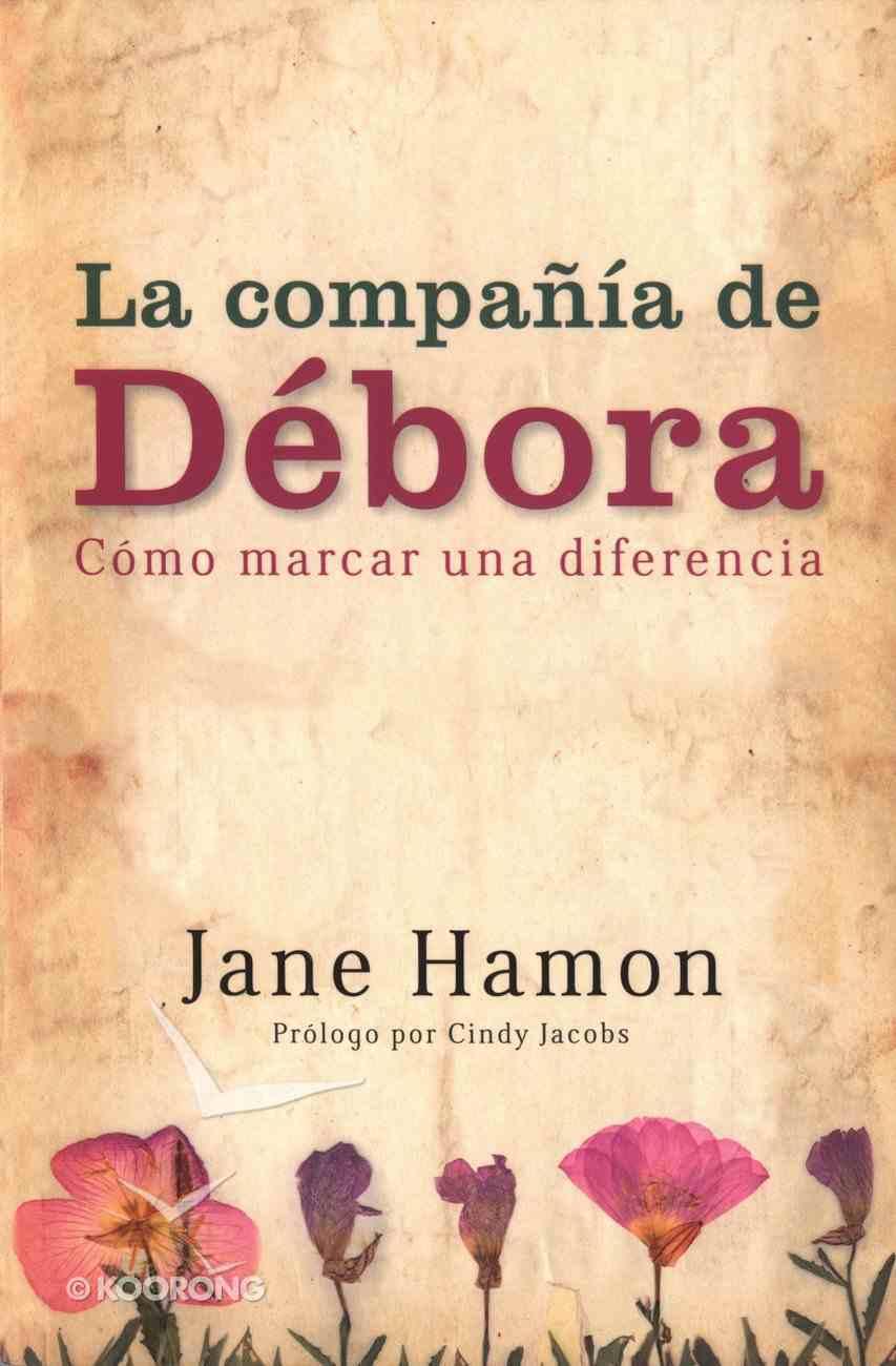La Compania De Debora (The Deborah Company) Paperback