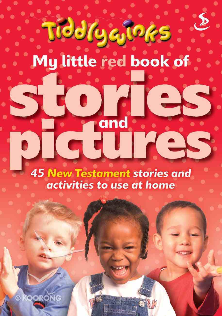 Tiddlywinks: My Little Red Book of Stories and Pictures New Testament Paperback