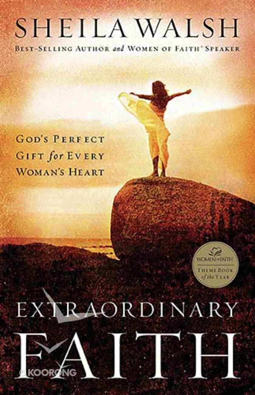 Extraordinary Faith Paperback