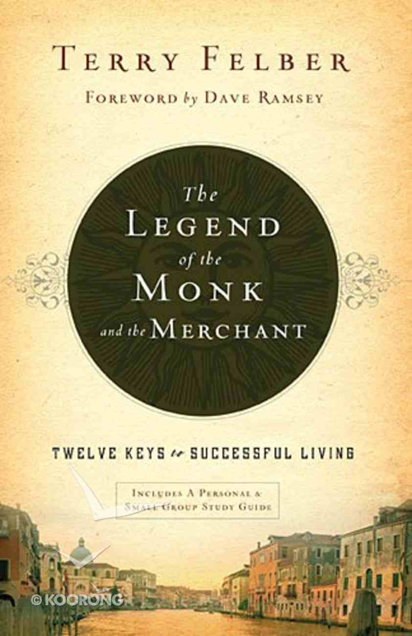 The Legend of the Monk and the Merchant Hardback