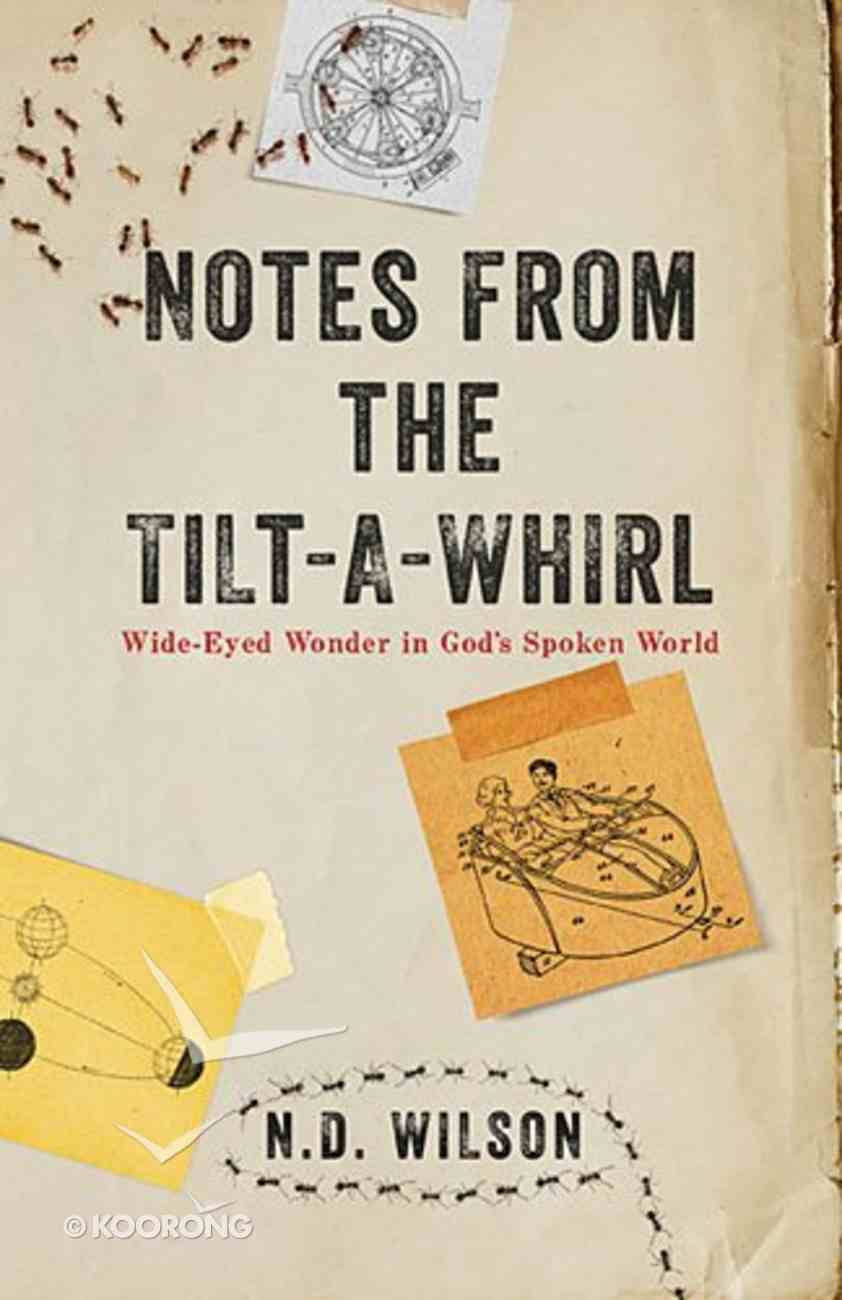 Notes From the Tilt-A-Whirl Paperback