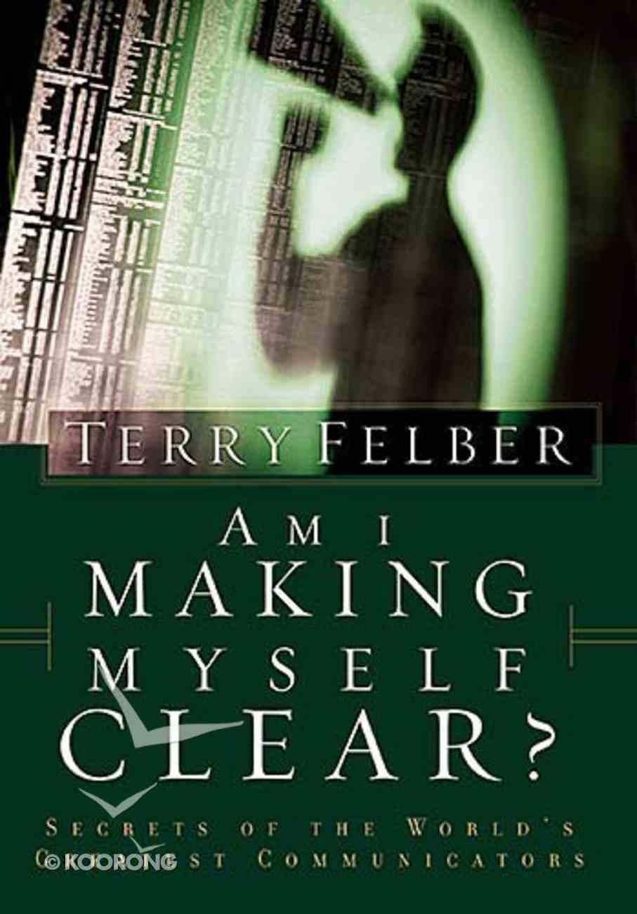 Am I Making Myself Clear? Paperback