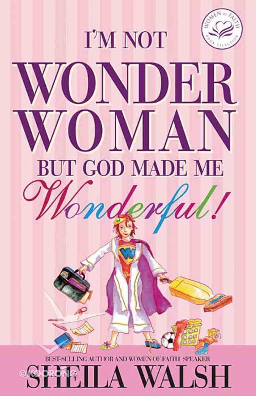 I'm Not Wonder Woman Paperback