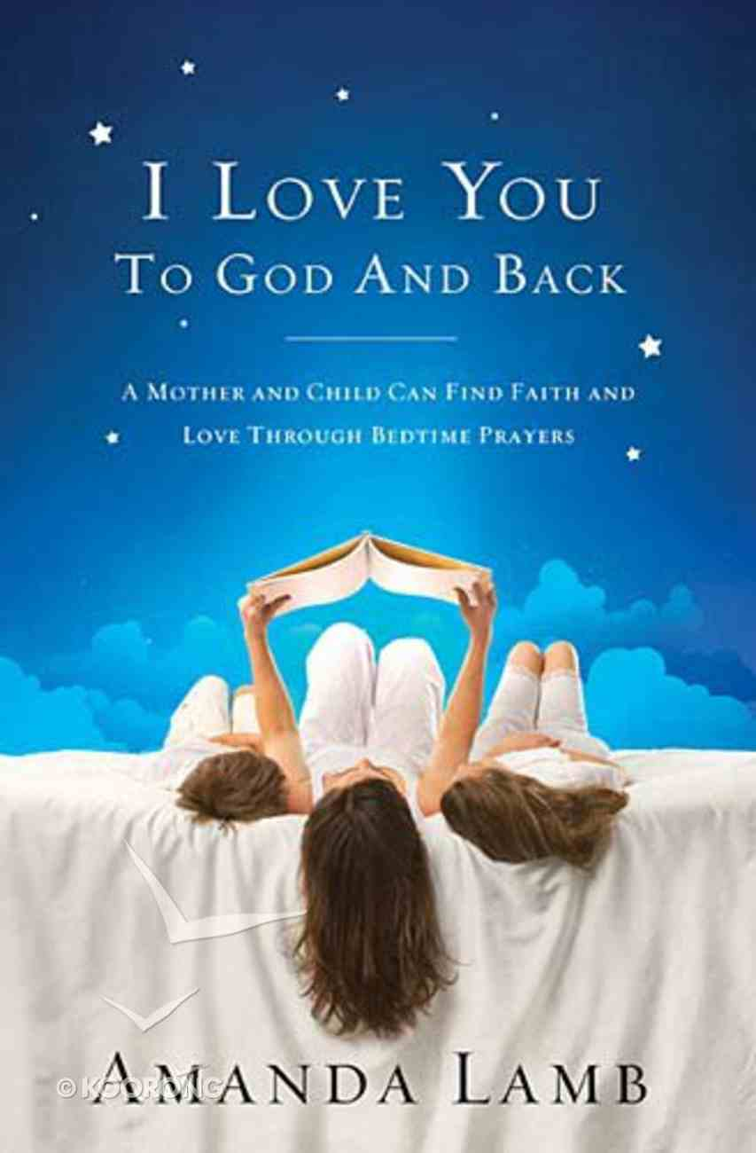 I Love You to God and Back Paperback