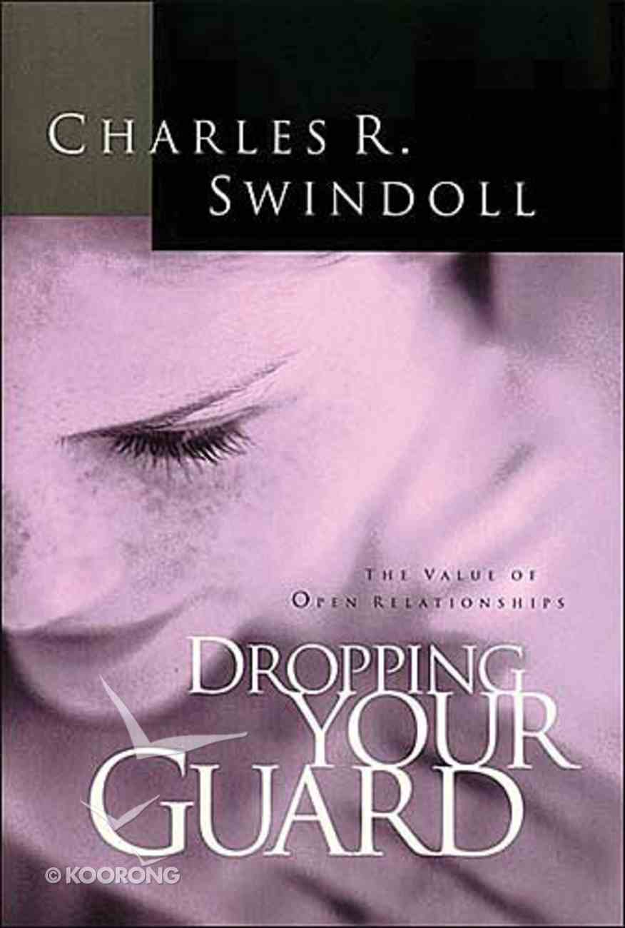 Dropping Your Guard Paperback
