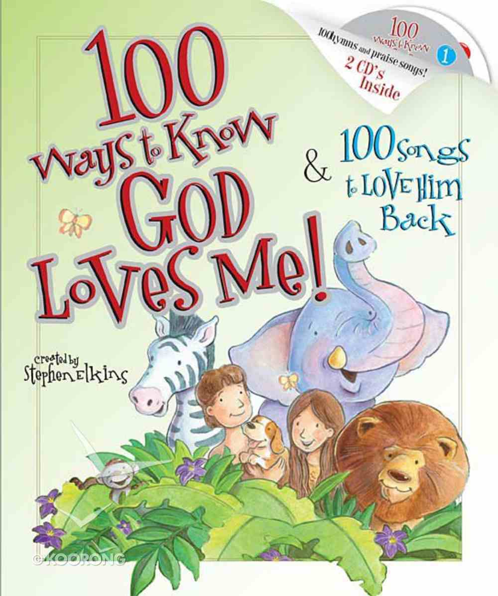 100 Ways to Know God Loves Me (With Cd) Hardback