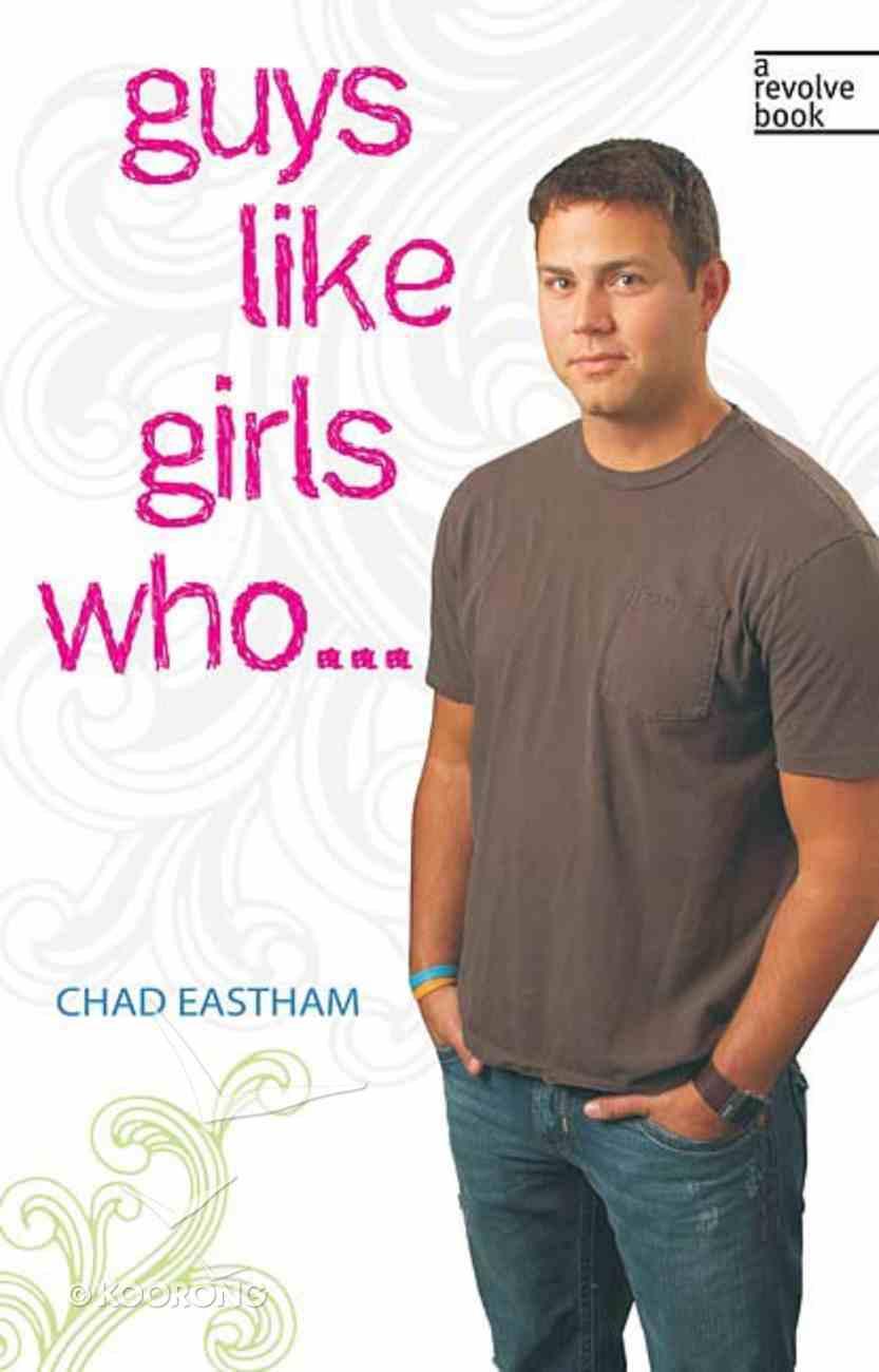 Guys Like Girls Who... Paperback
