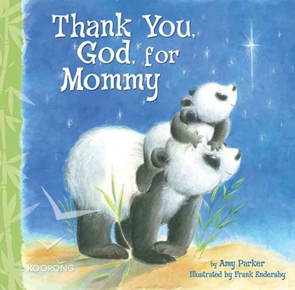 Thank You, God, For Mommy Board Book