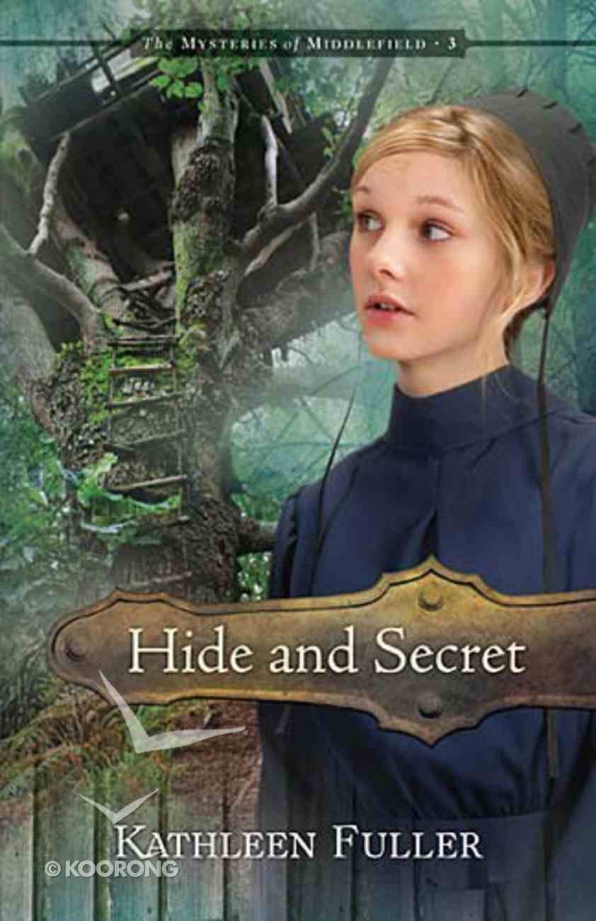 Hide and Secret (#3 in Mysteries Of Middlefield Series) Paperback