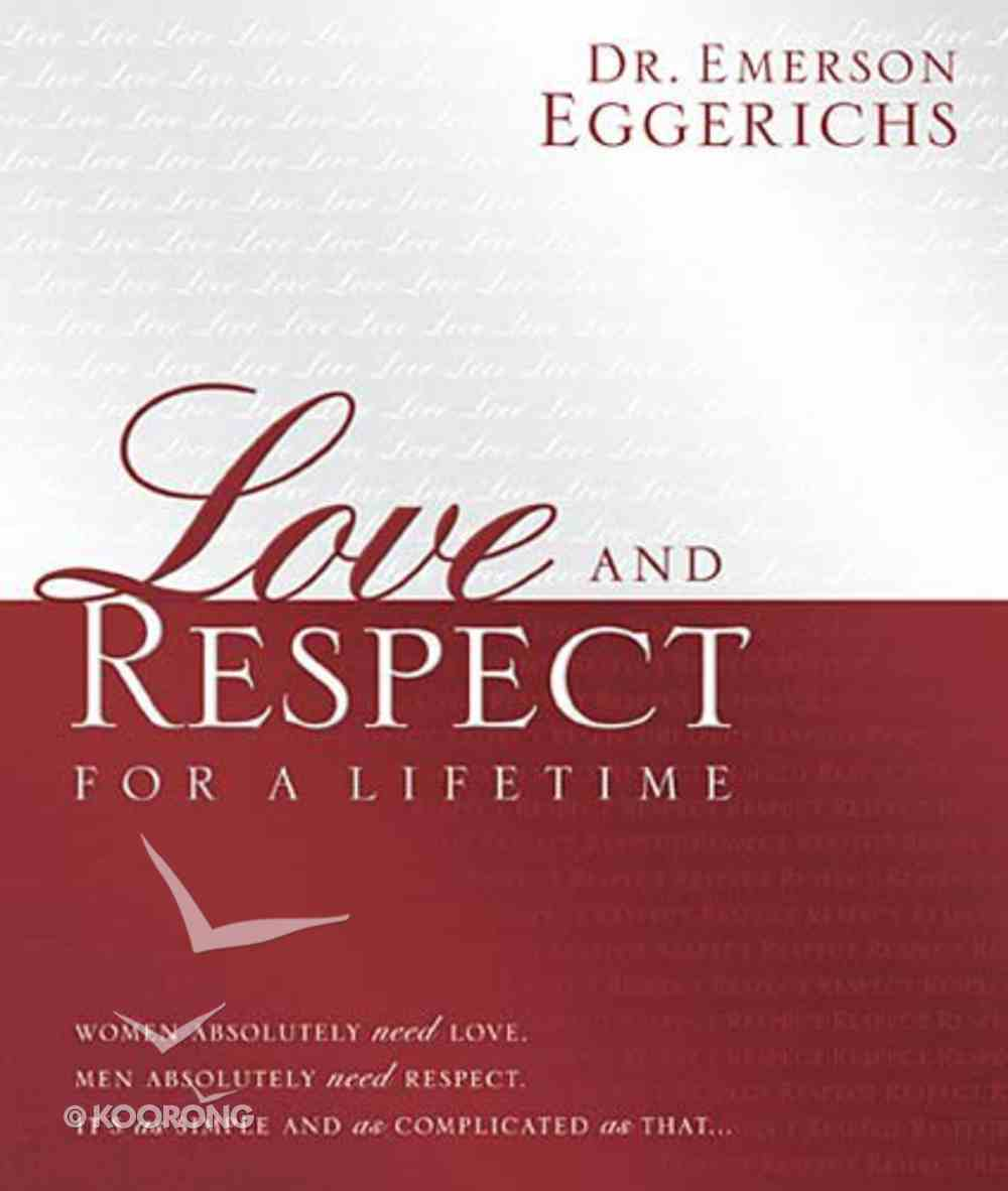 Love and Respect For a Lifetime Hardback