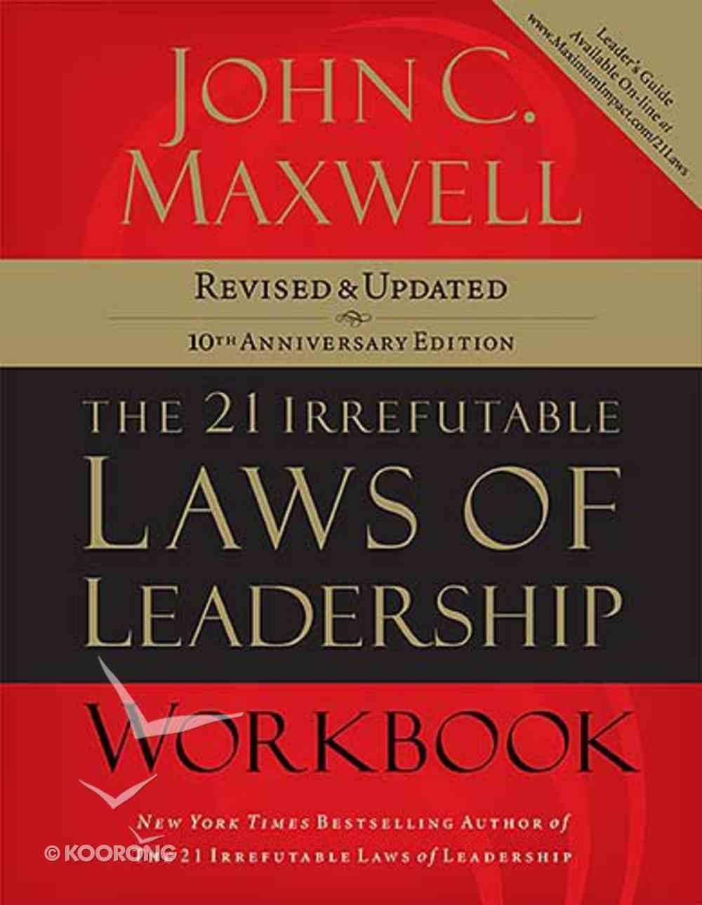 21 Irrefutable Laws of Leadership (Workbook) Paperback