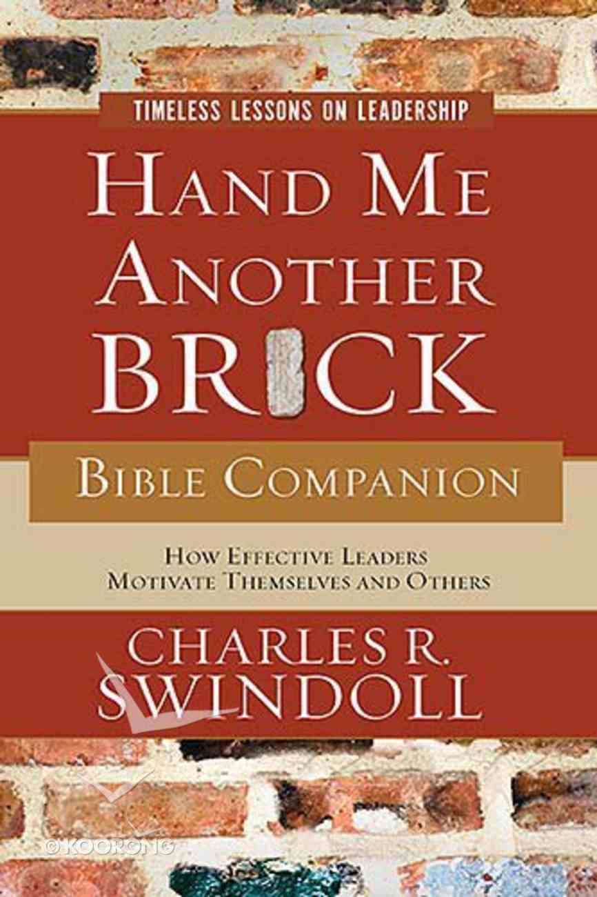 Hand Me Another Brick Bible Companion Paperback