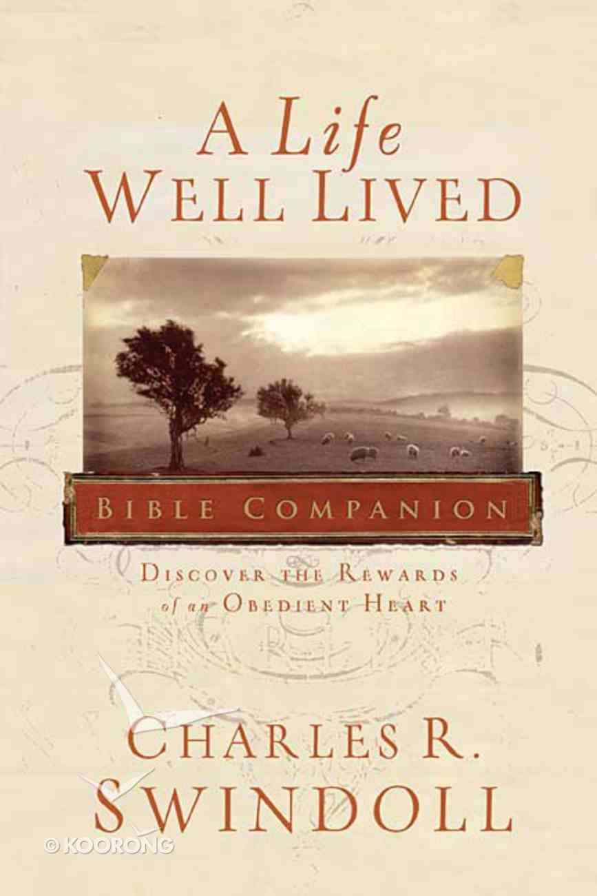 A Life Well Lived Bible Companion Paperback