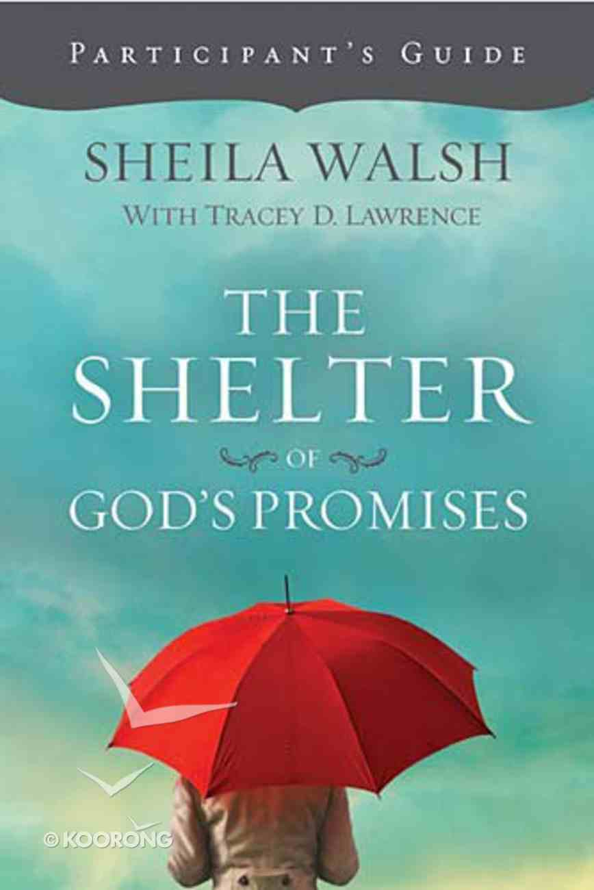 Shelter of God's Promises (Participant Guide) Paperback