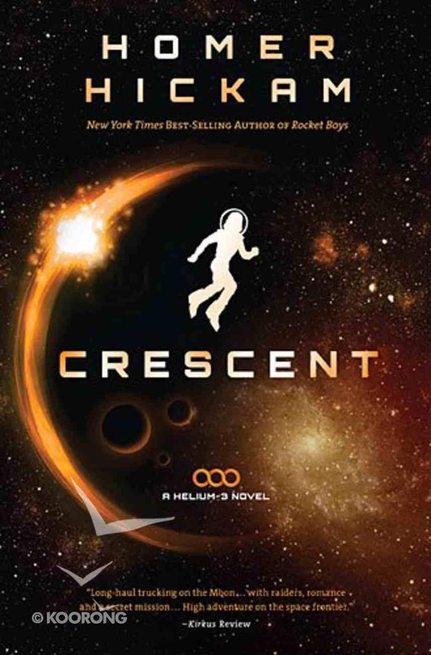 Crescent (#02 in Helium-3 Series) Paperback