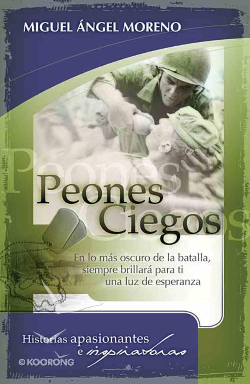 Peones Ciegos (Blind Peons) Paperback
