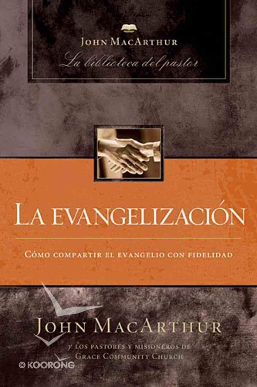 Evangelismo (Evangelism) Hardback