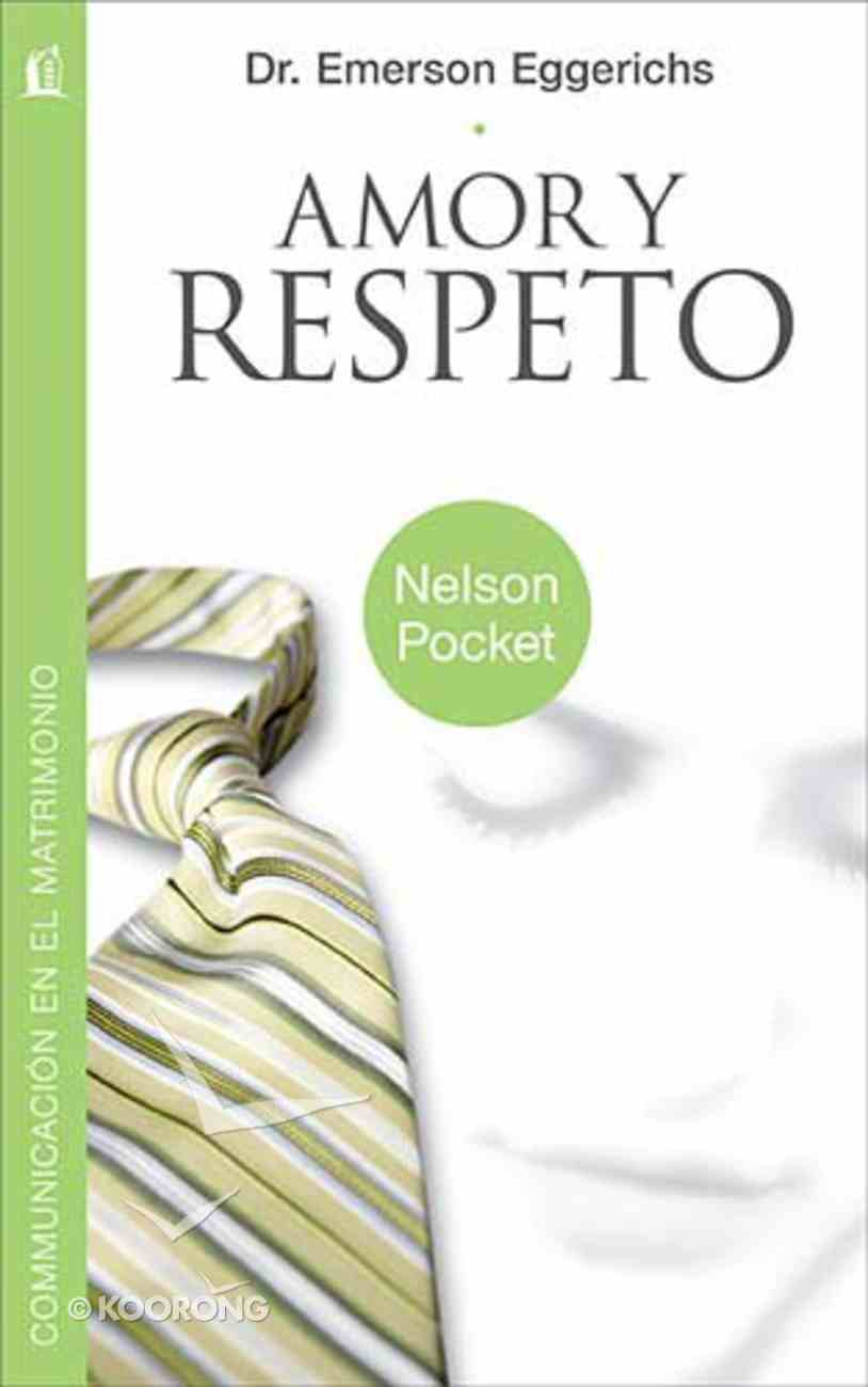 Amor Y Respeto (Love And Respect) Paperback
