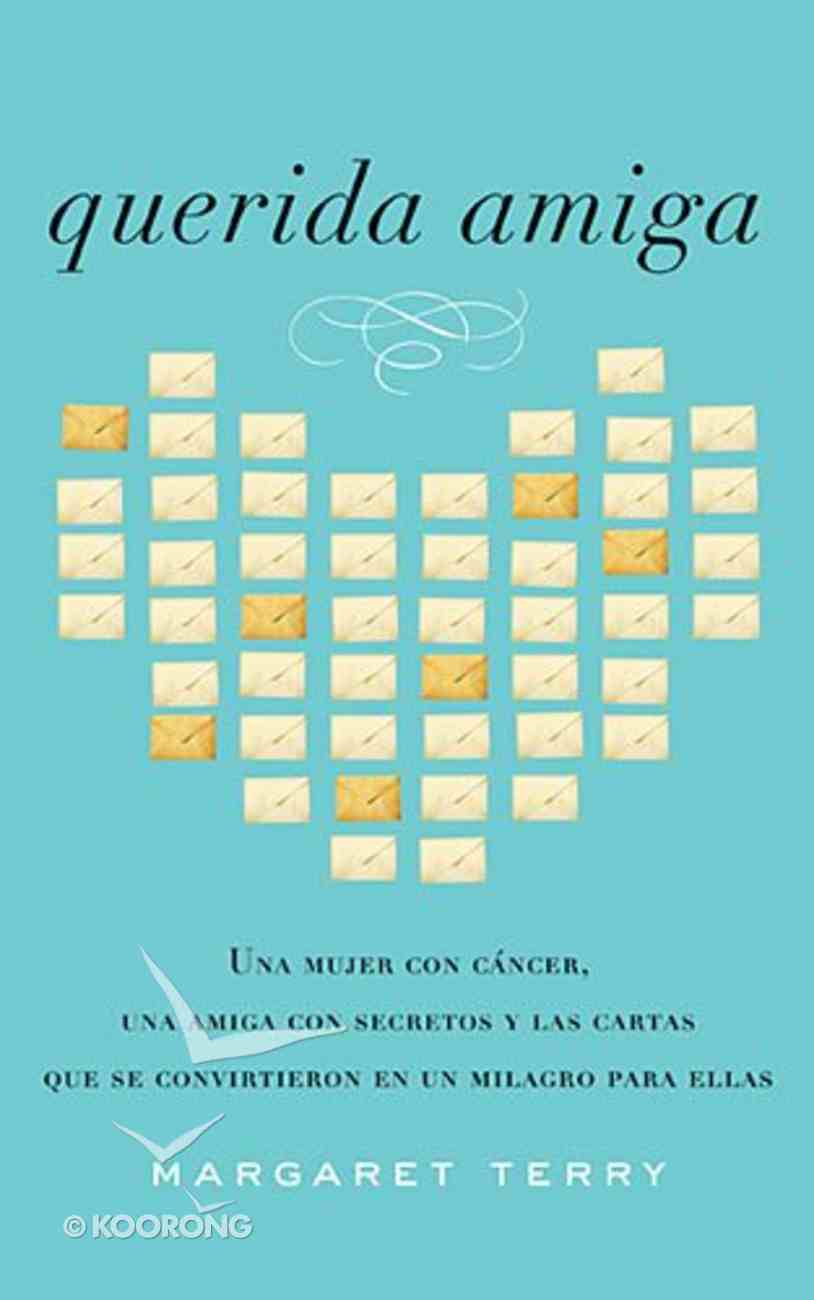 Querida Amiga (Dear Friend) Paperback