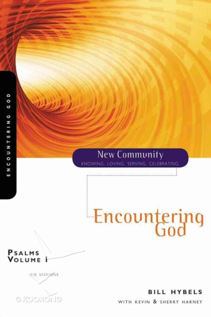 Psalms Volume 1 - Encountering God (New Community Study Series) Paperback