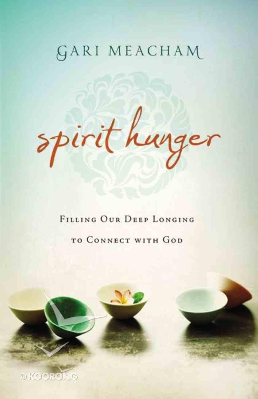 Spirit Hunger Paperback