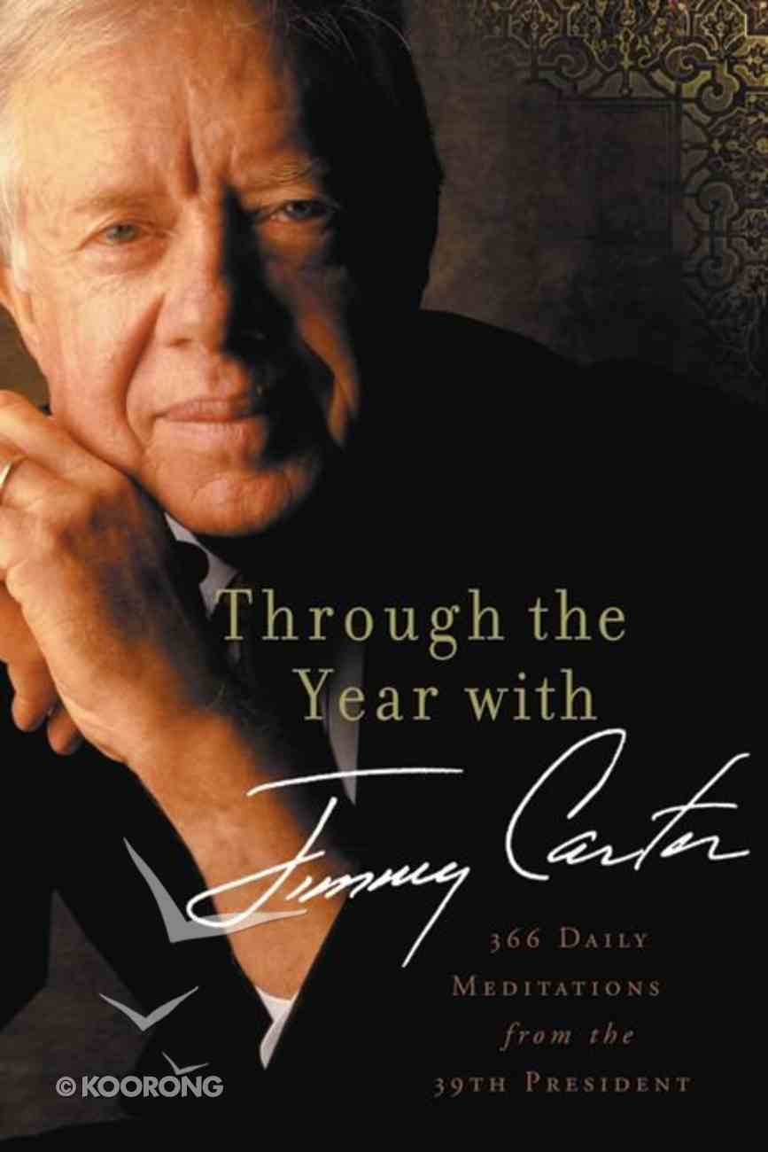 Through the Year With Jimmy Carter Paperback