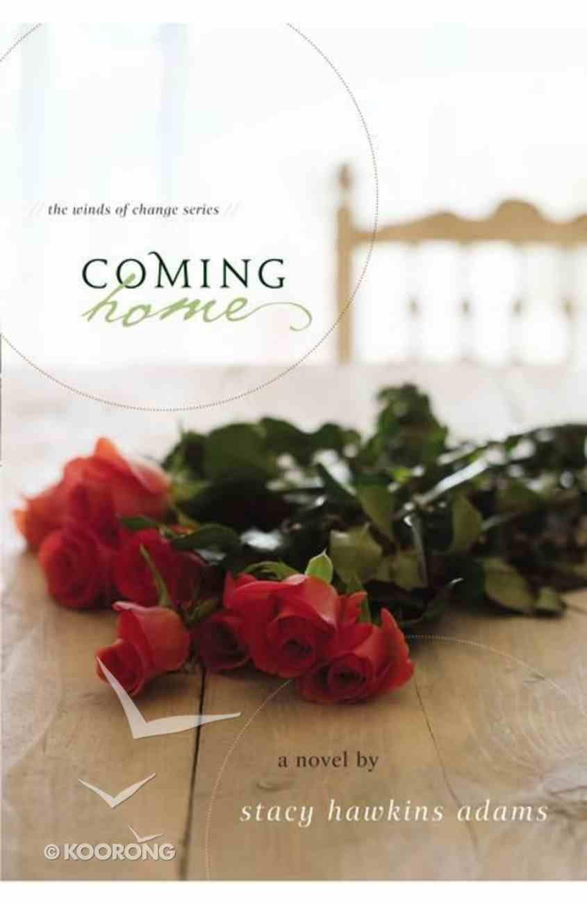 Coming Home (#01 in The Winds Of Change Series) Paperback