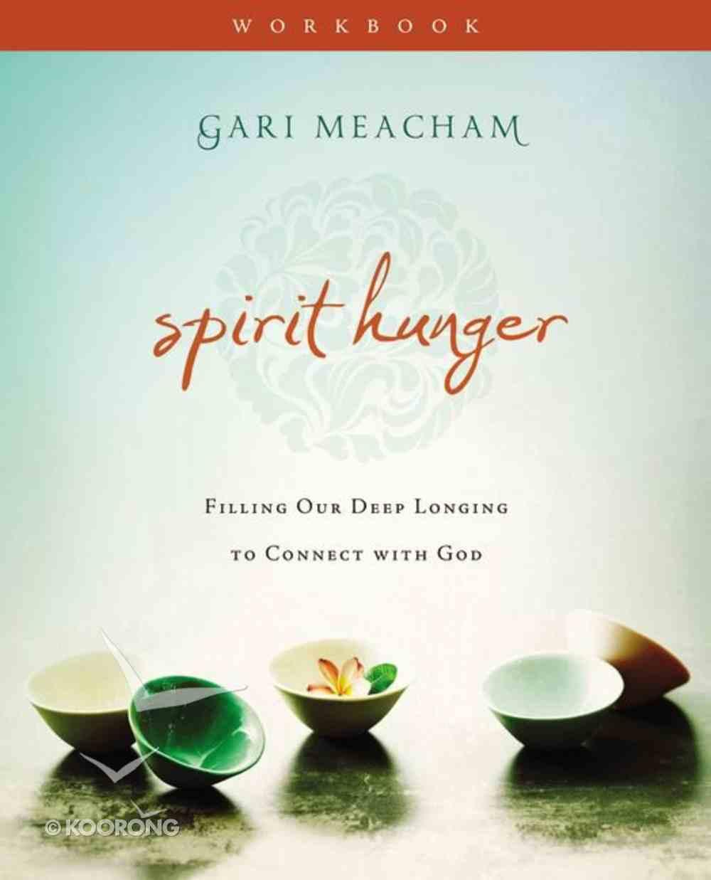 Spirit Hunger (Workbook) Paperback