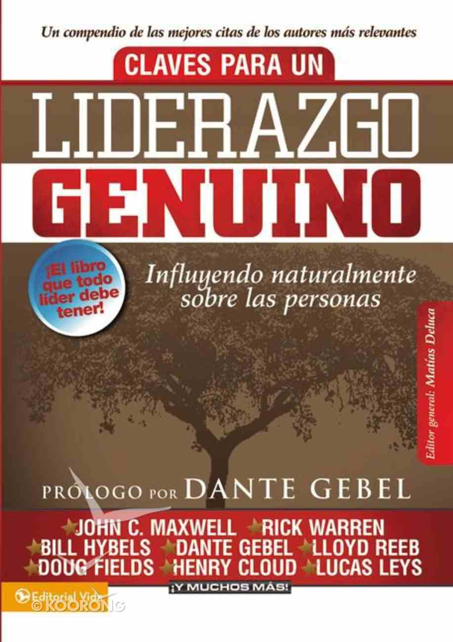 Claves Para Un Liberazgo Genunio (Keys To Genuine Leadership) Paperback