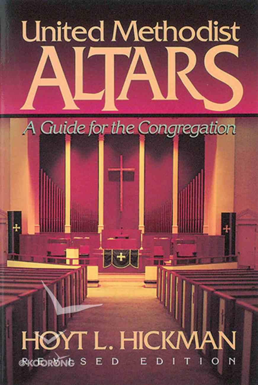 United Methodist Altars Paperback