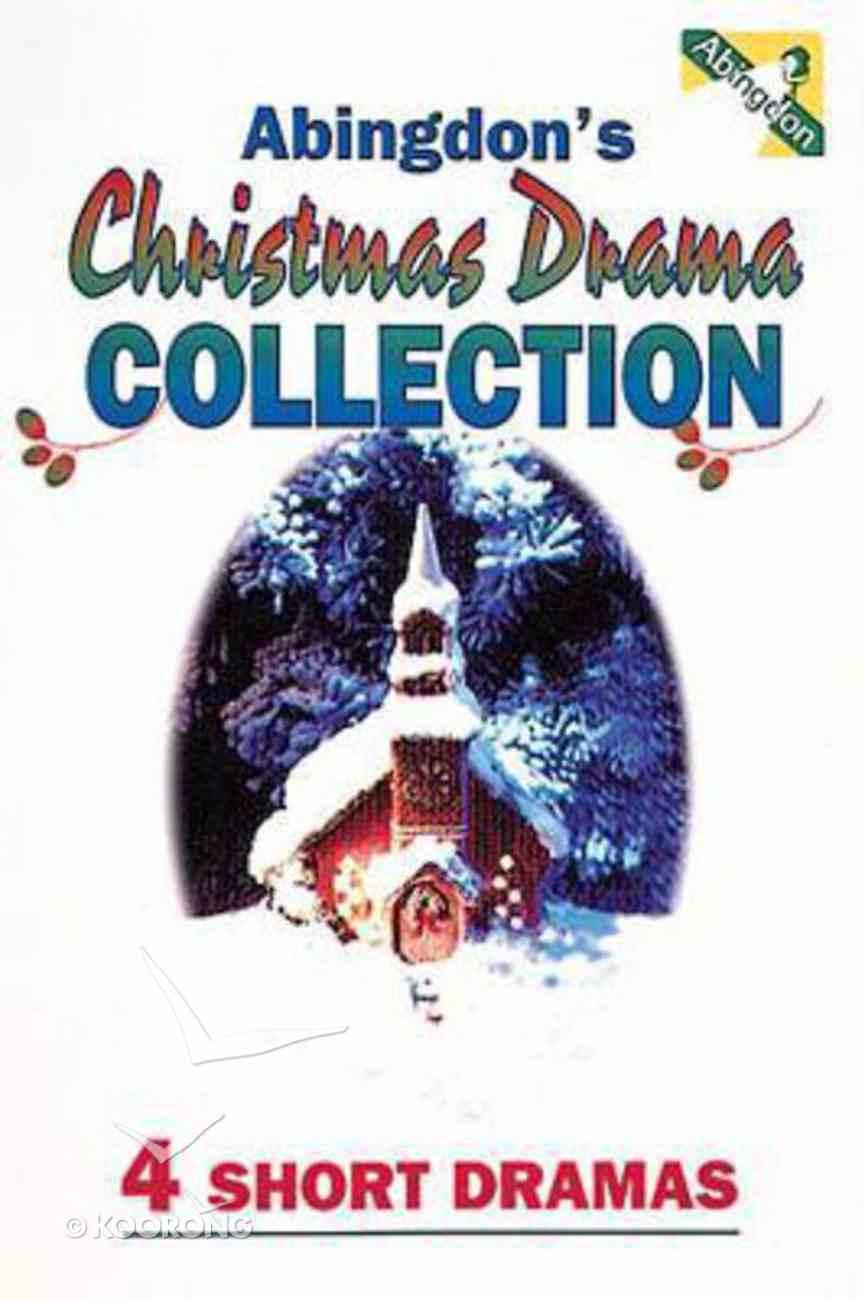 Abingdon's Christmas Drama Collection Paperback