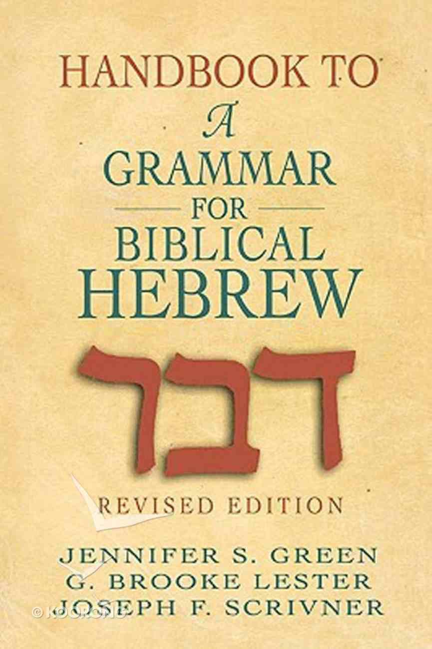 Handbook to a Grammar For Biblical Hebrew Paperback