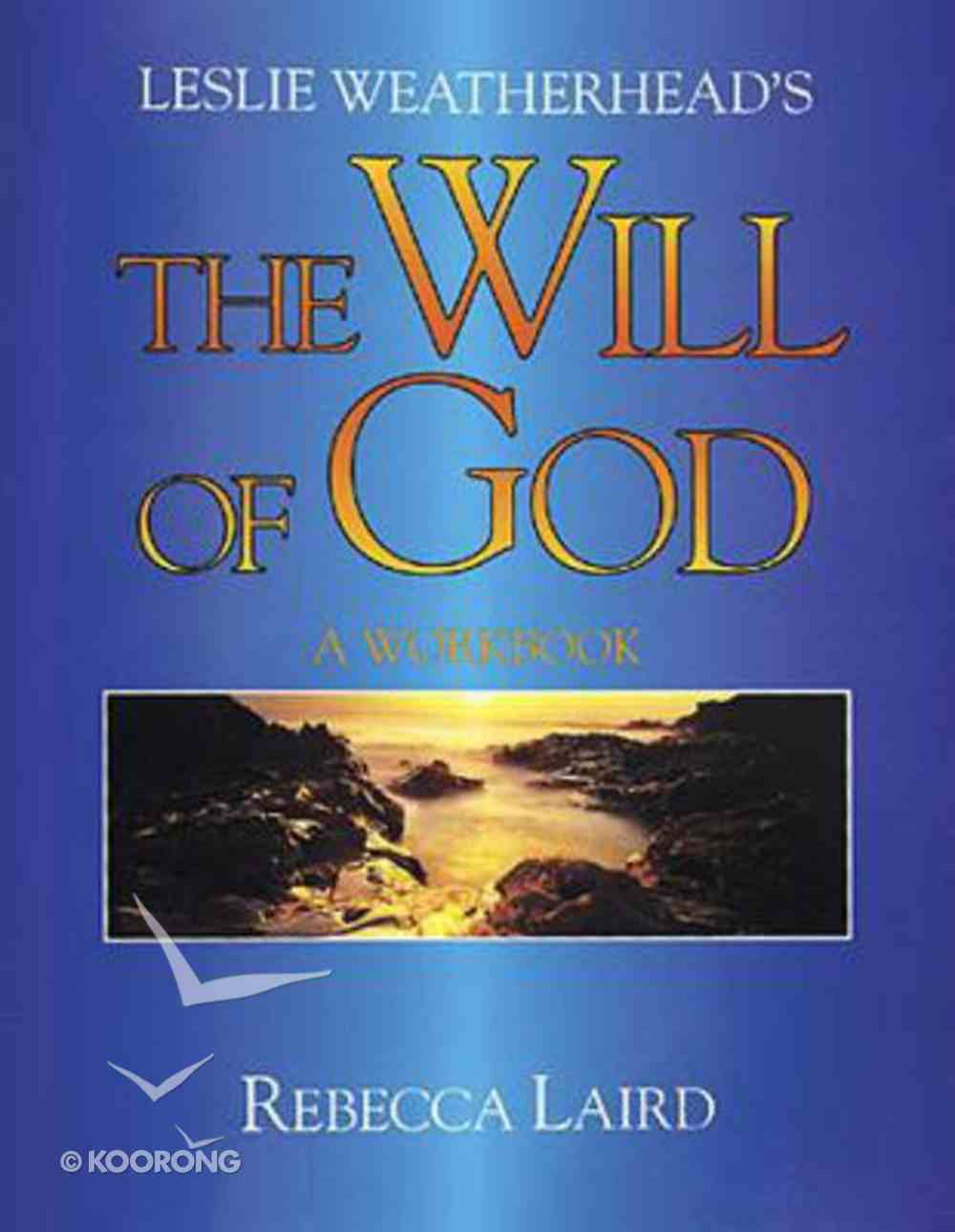 The Will of God (Workbook) Paperback