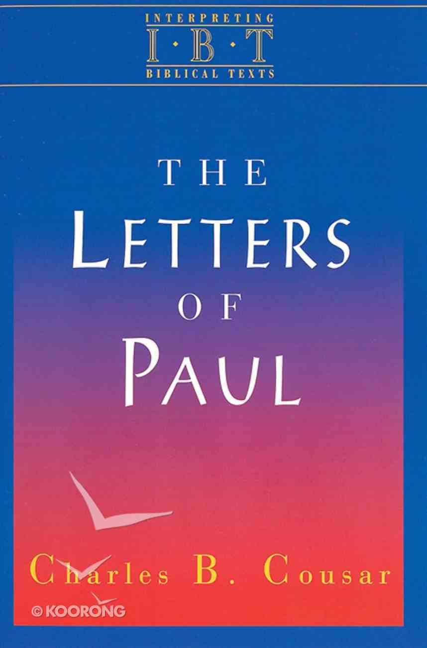 The Letters of Paul (Interpreting Biblical Texts Series) Paperback