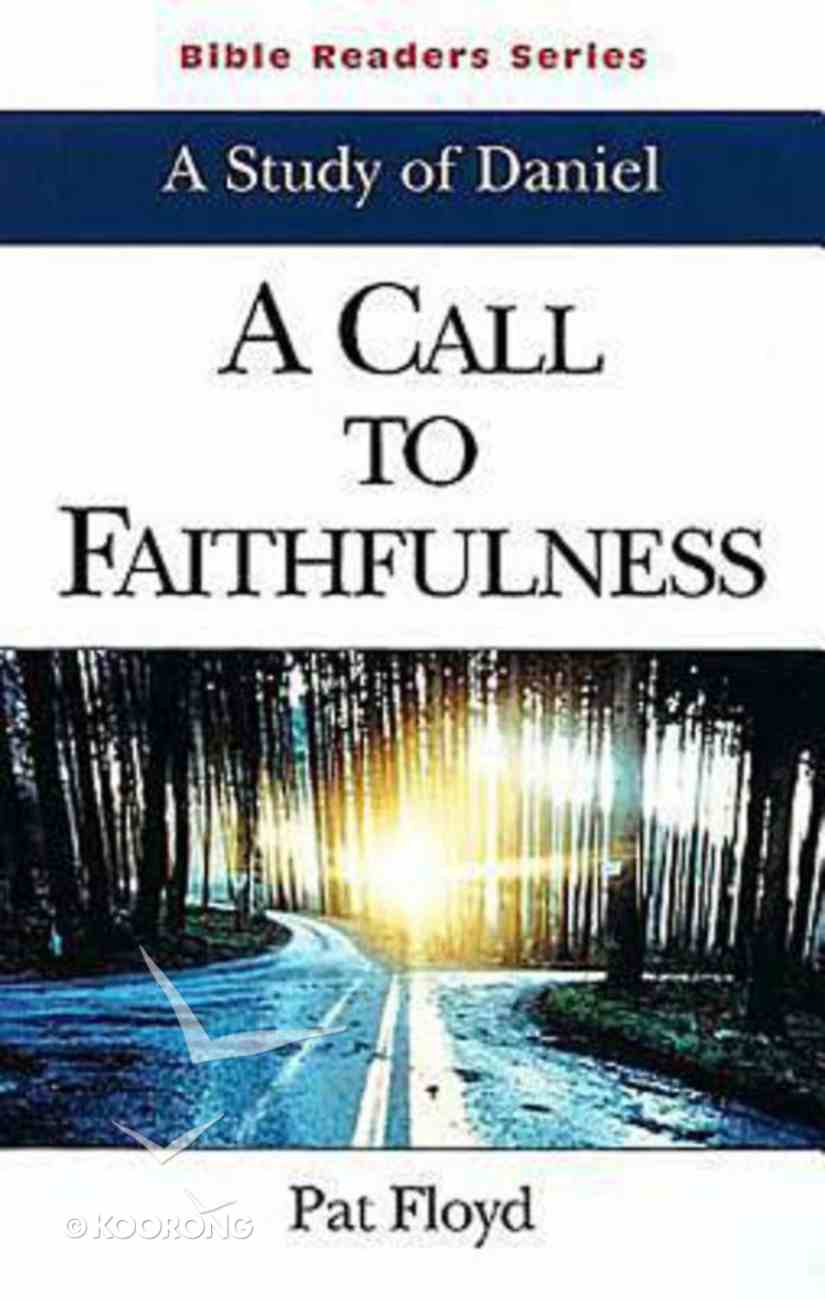 A Call to Faithfulness (Student Book) (Abingdon Bible Reader Series) Paperback