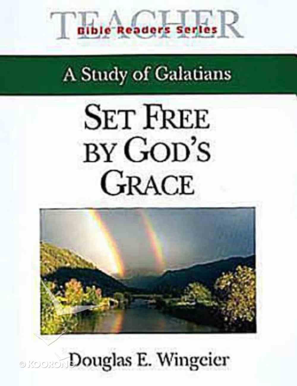 Set Free By God's Grace (Teacher's Guide) (Abingdon Bible Reader Series) Paperback