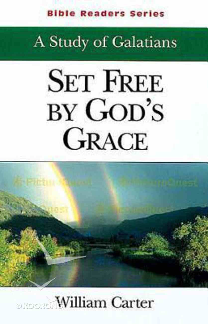 Set Free By God's Grace (Student Book) (Abingdon Bible Reader Series) Paperback
